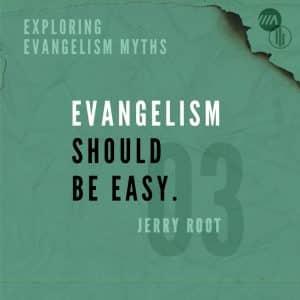 Image for Exploring Evangelism Myths: Evangelism Should be Easy.
